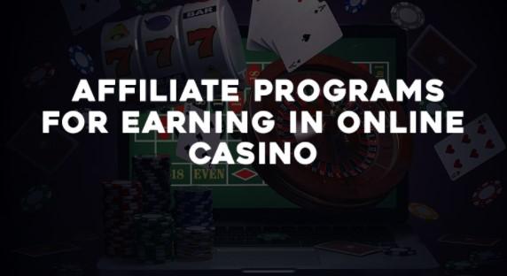 Online Casino Affiliate Programs Earning Money For Affiliates